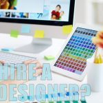 Why Hire A Website Designer For Your Business Website?