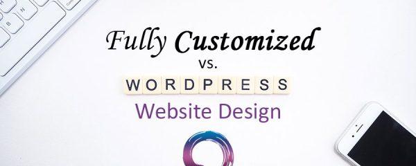 custom web design vs wordpress website design