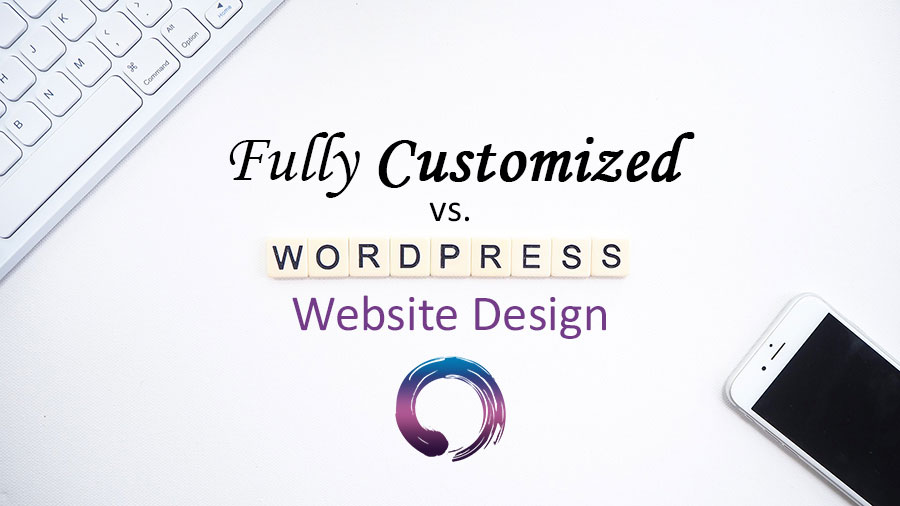custom web design vs wordpress website design
