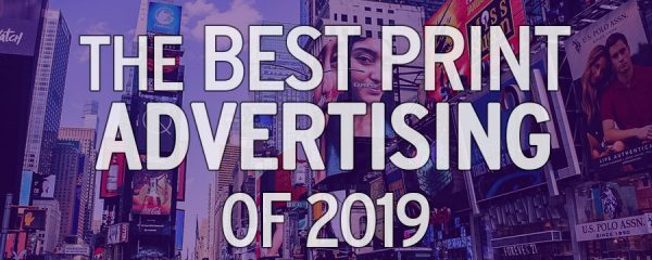 Best Print Ads of 2019
