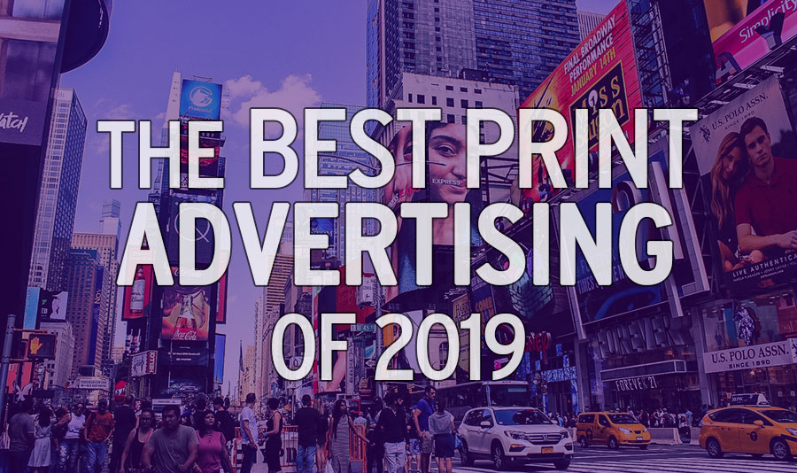 Top 15 Print Ads of 2019